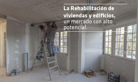 La rehabilitación de viviendas y edificios: un mercado con alto potencial (I)