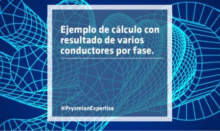 Ejemplo de cálculo con resultado de varios conductores por fase
