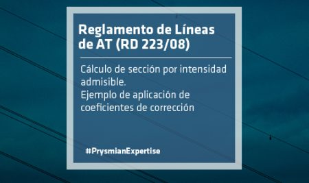 Reglamento de Líneas de AT (RD 223/08). Cálculo de sección por intensidad admisible. Ejemplo de aplicación de coeficientes de corrección.