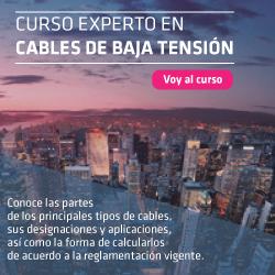 Curso experto en cables de Baja Tensión