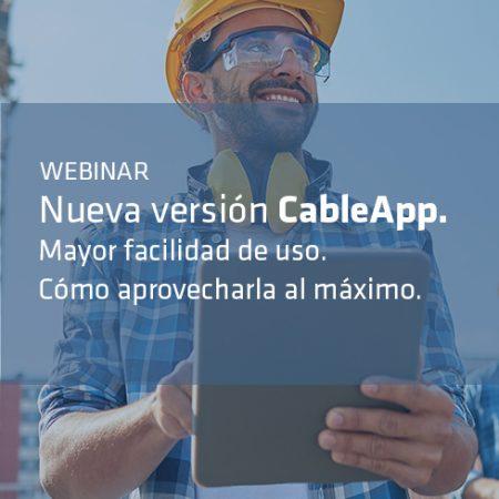 Webinar CableApp. Tu app de configuración y cálculo eficiente del cable para cada instalación
