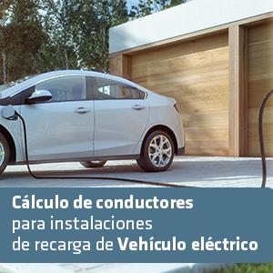 Curso de Cálculo de conductores para instalaciones de recarga de Vehículo eléctrico