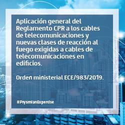 Aplicación general del Reglamento CPR a los cables de telecomunicaciones y nuevas clases de reacción al fuego exigidas a cables de telecomunicaciones en edificios.
