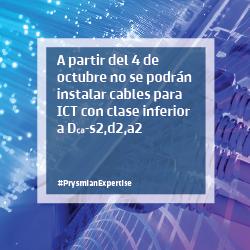 A partir del 4 de octubre no se podrán instalar cables para ICT con clase inferior a Dca-s2,d2,a2