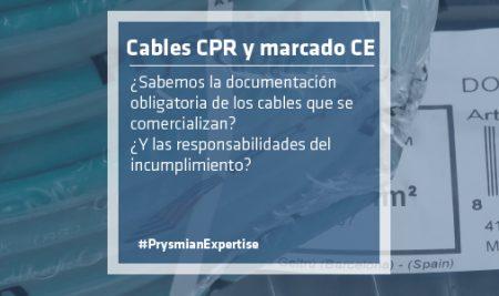 Cables CPR y marcado CE. Aclaraciones.