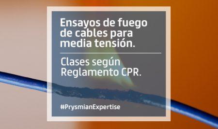 Ensayos de fuego de cables para media tensión. Clases según Reglamento CPR.