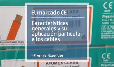 El marcado CE. Características generales y su aplicación particular a los cables. Sepa cuándo es correcto.